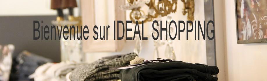 BIENVENUE SUR IDEAL SHOPPING